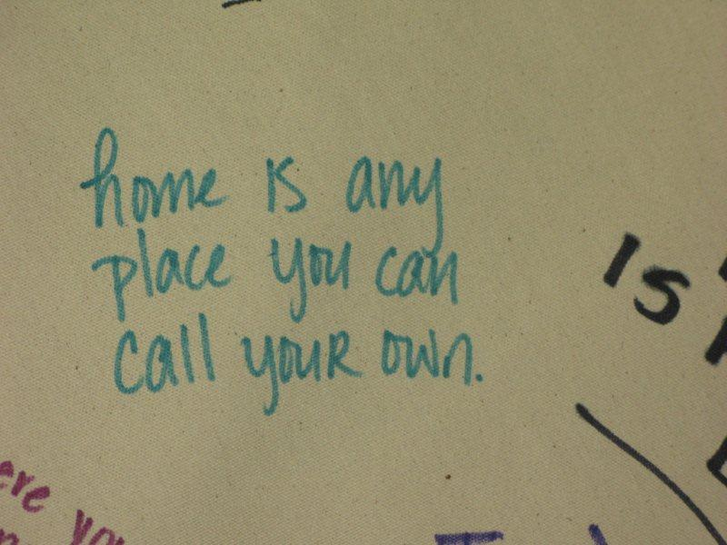 Home is a place you can call your own